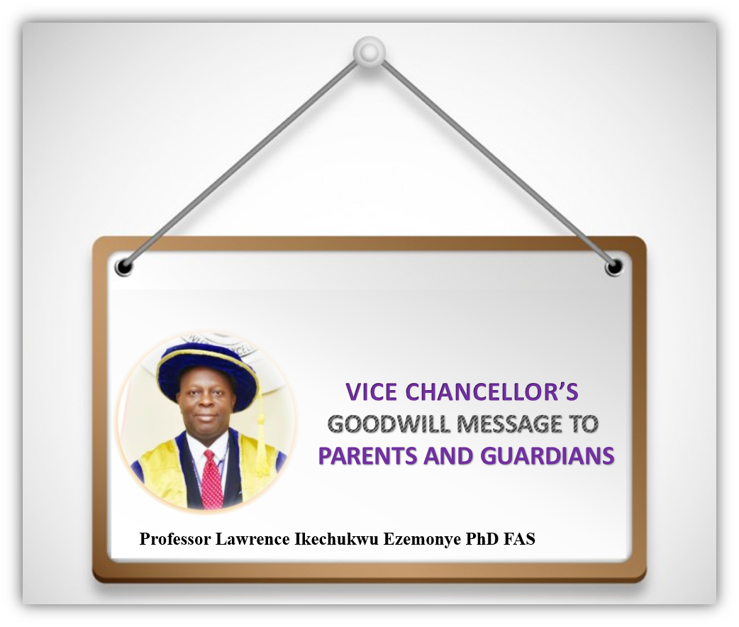 VICE CHANCELLOR'S GOODWILL MESSAGE TO PARENTS AND GUARDIANS OF IGBINEDION UNIVERSITY OKADA STUDENTS ON RESUMPTION