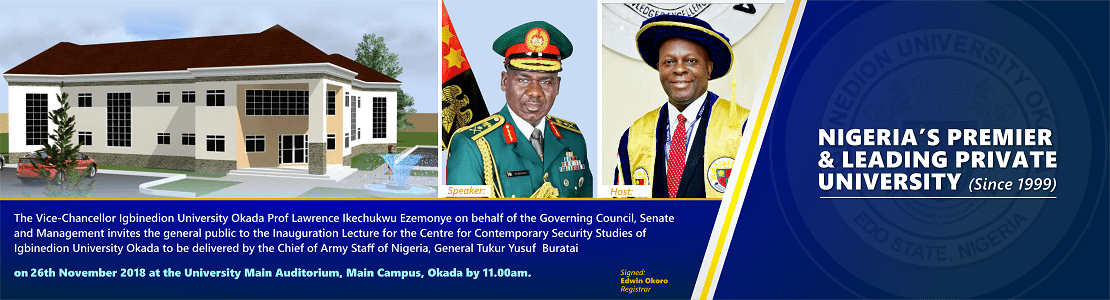 inauguration lecture for the Center for Contemporary Security Studies of Igbinedion University Okada
