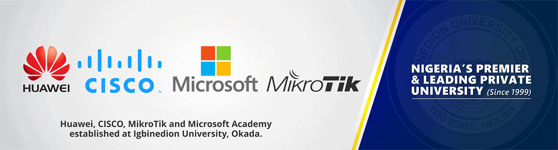 Huawei, CISCO, MikroTik and Microsoft Academy established at Igbinedion University Okada